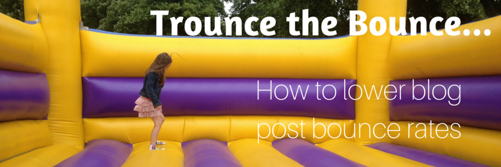 Lower the Bounce Rate on your Blog